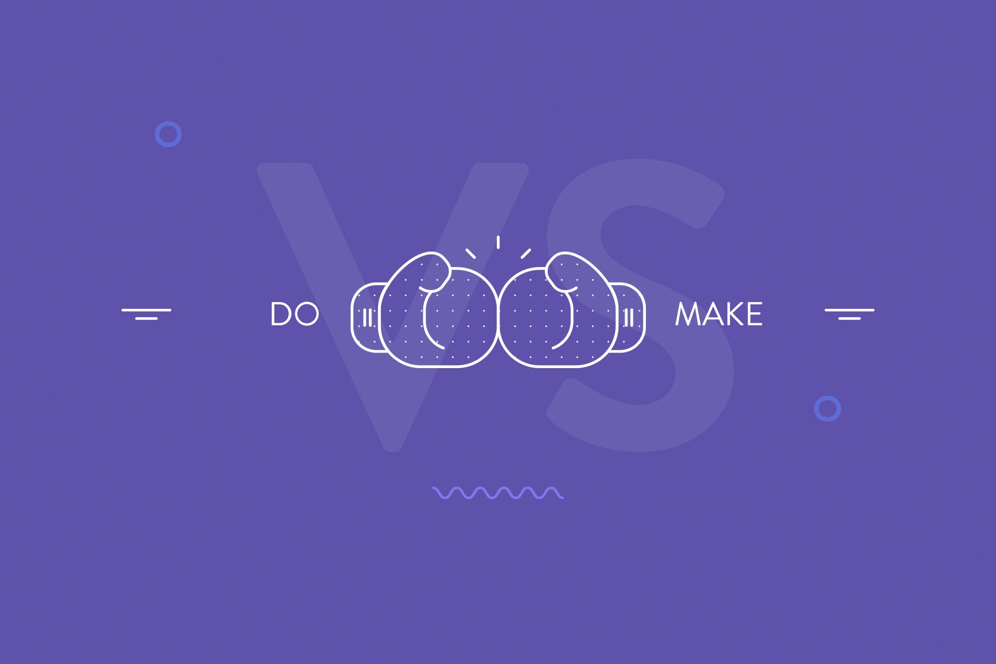 Infografía Do VS Make, cuándo usar uno u otro